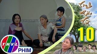 THVL | Tình mẫu tử - Tập 10[2]: Điểu tức giận khi thấy điều kiện sống của bà Sáu quá tệ
