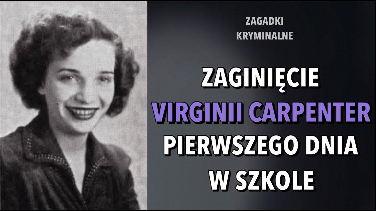 SPRAWA VIRGINII CARPENTER   KAROLINA ANNA