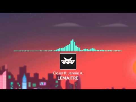 lemaitre - closer (feat. jennie a.) share