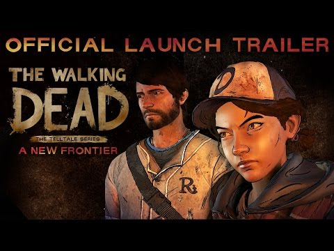 'The Walking Dead: A New Frontier' Launch Trailer