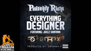 Philthy Rich ft. Juelz Santana - Everything Designer [Prod. Drumma P.] [Thizzler.com]