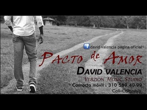 PACTO DE AMOR Por David Valencia