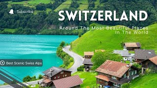SWITZERLAND TOURIST ATTRACTIONS - Part I