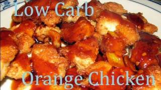 Atkins Diet Recipes: Low Carb Chinese Orange Chicken