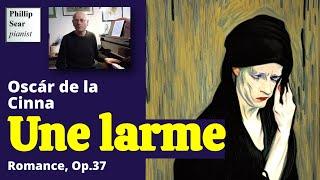 Oscár de la Cinna : Une Larme (Romance) Op. 37