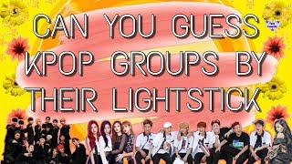 CAN YOU GUESS KPOP GROUPS BY THEIR LIGHTSTICK? - Kpop QUIZ