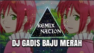 DJ GADIS BAJU MERAH VIRAL TIK TOK