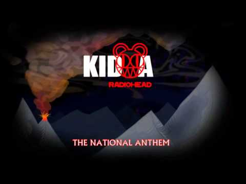 The National Anthem by Radiohead, Album: KID A