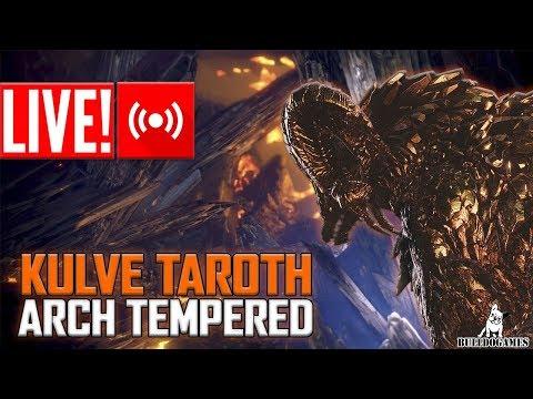 LIVE - Monster Hunter World - KULVE TAROTH ARCH TEMPERED, FARM DEUS! thumbnail