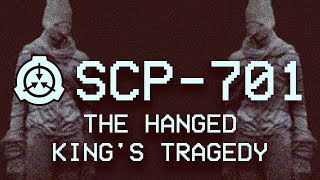 SCP-701 - The Hanged King's Tragedy 📜 : Object Class - Euclid : Memetic Virus