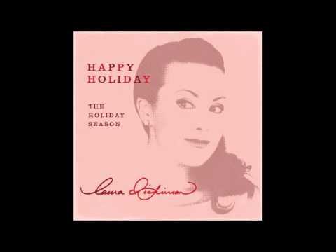 Happy Holiday / The Holiday Season - Laura Dickinson