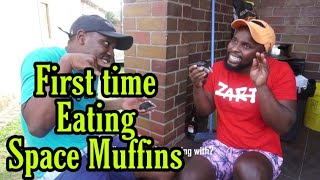 First time eating space muffins