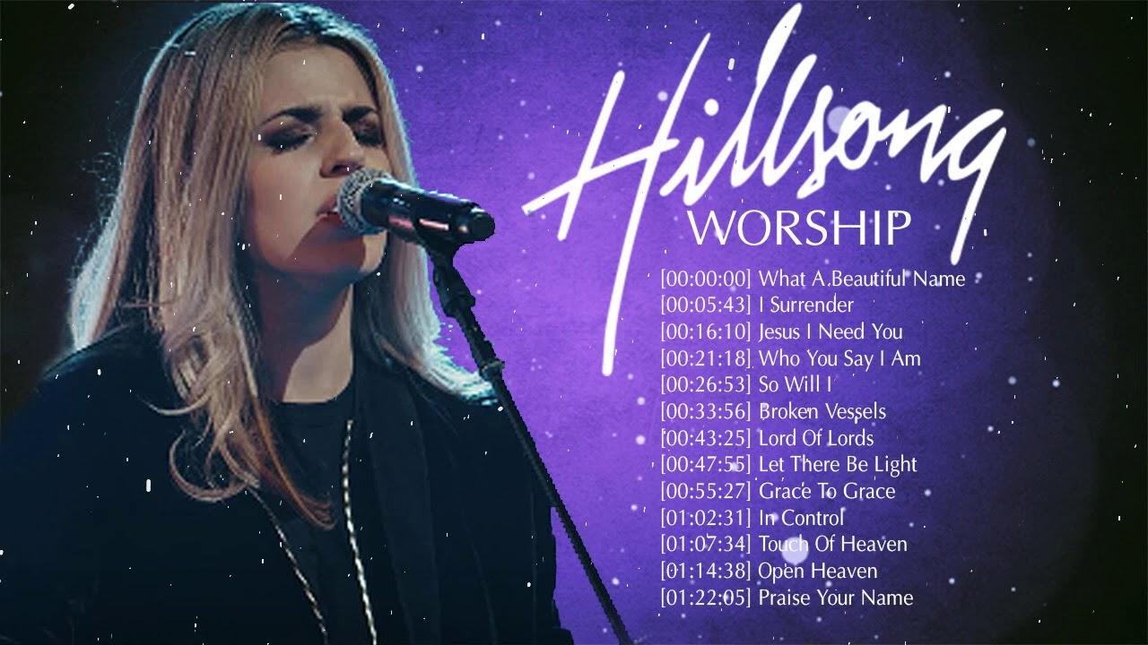 Most Popular Hillsong Worship Hillsong United Prayer Songs 2020 Famous Christian Songs Youtube