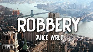 juice-wrld-robbery-lyrics