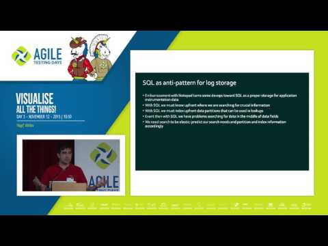 Visualise All The Things - Vagif Abilov (Agile Testing Days 2015)