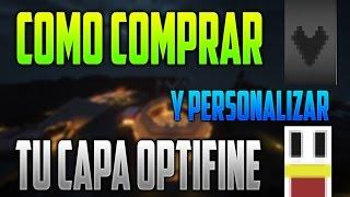 COMO COMPRAR Y PERSONALIZAR TU CAPA OPTIFINE | CAPAS MINECRAFT ACTUALIZADO 2015