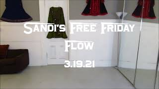 Sandi's Free Friday Flow 3.19.21