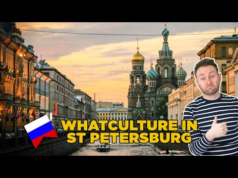 WhatCulture In St Petersburg, Russia