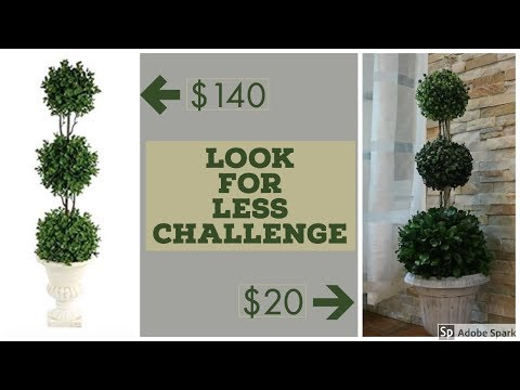 Dollar Store DIY Topiary Trees/ Look For Less Challenge