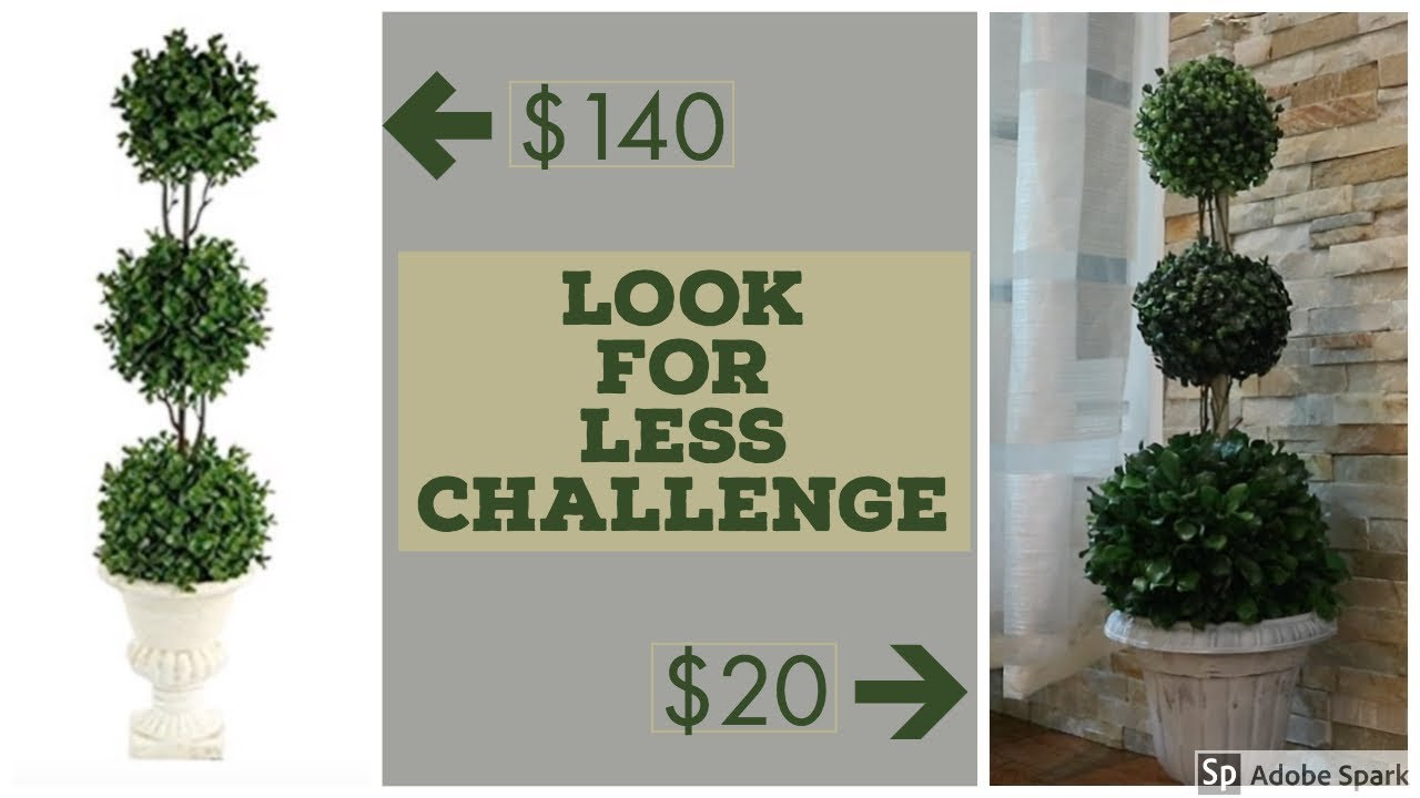 How To Make Topiary Trees Diy Look For Less Home Decor You