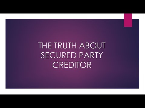 THE TRUTH ABOUT BECOMING SPC Secured Party Creditor Private Banker