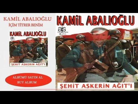 Kamil Abalıoğlu - İçim Titrer Benim (Official Audio)