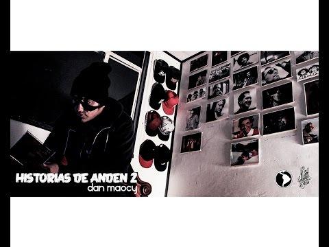 Historias de Andén 2 - 12. Dan Maocy - Escribo Para No Morirme