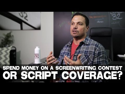 Should A Screenwriter Spend Money On A Screenwriting Contest Or Script Coverage? by Richard Botto