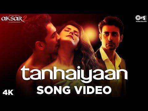 Tanhaiyaan Song Video - Aksar 2 | Hindi Song 2017 | Amit Mishra, Mithoon | Zareen Khan, Abhinav