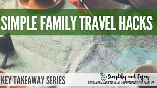 Simple Family Travel Hacks and Tips