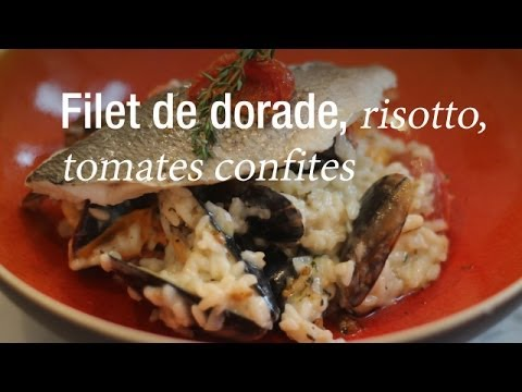 Filet de dorade, risotto - recette de chef : CuisineAZ