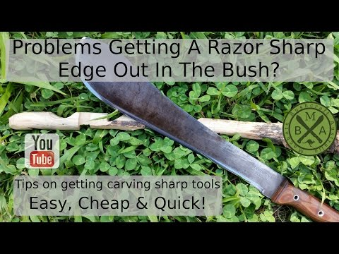 Need your bushcraft machete razor sharp...fast? Here is our light and cheap field sharpening method!