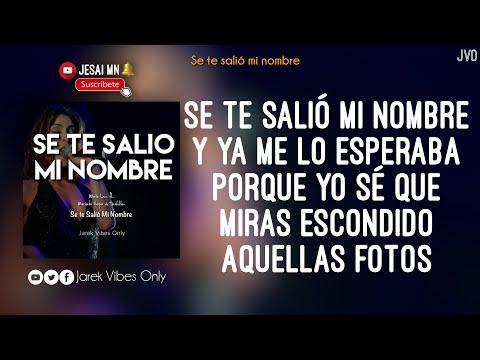 María León - Se Te Salió Mi Nombre (Letra)  Ft. Mariachi Vargas De Tecalitlán