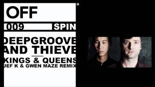 Deepgroove & Thieve - Kings & Queens (Jef K & Gwen Maze RMX) - OFFSPIN009