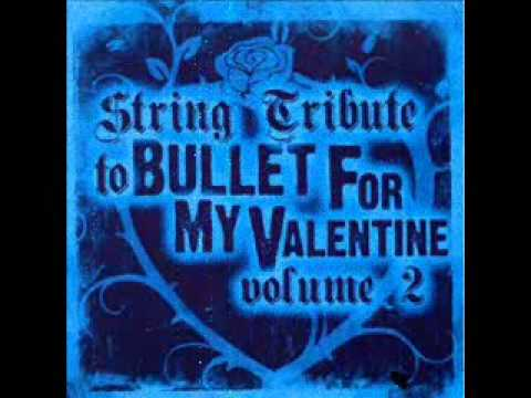 A Place Where You Belong- Bullet For My Valentine String Tribute
