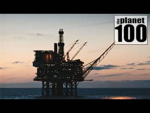 Planet 100: Offshore Oil Drilling Explained