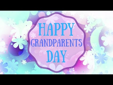 Happy Grandparents Day 2016 | Magnificent Floral Animation