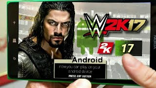 WWE 2k17 APK + OBB (OFFLINE) Android Game Download(Easy Method)