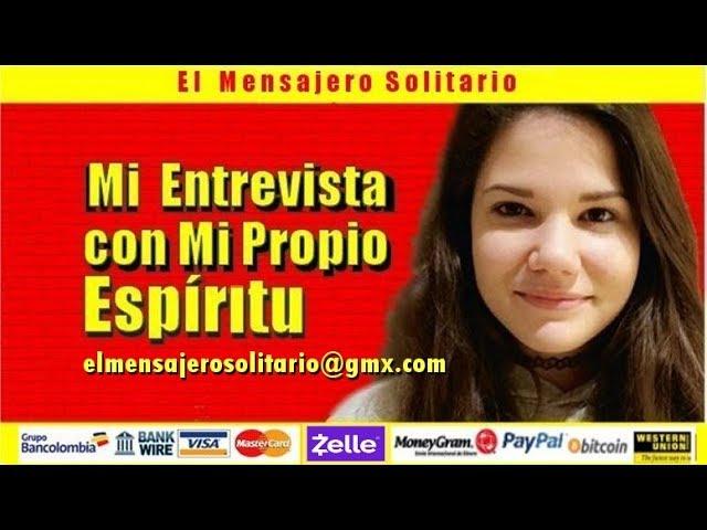 Entrevista con tu Propio Espíritu | El Mensajero Solitario.org