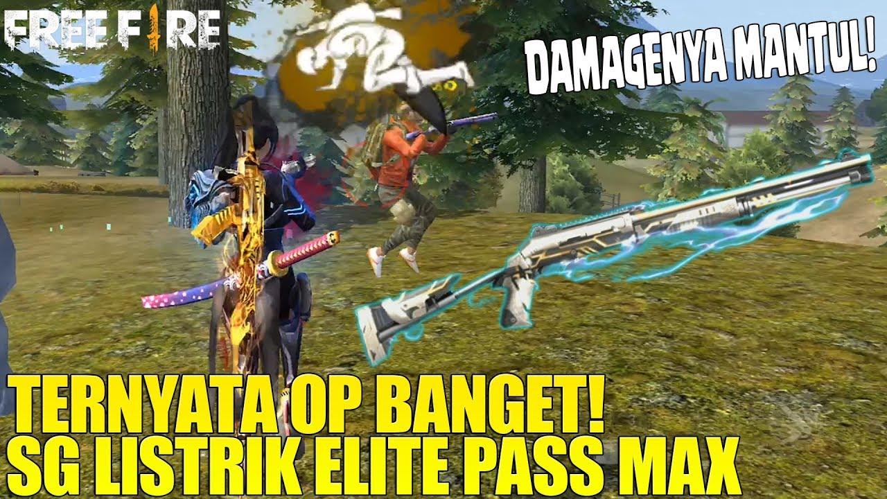 SG LISTRIK ELITE PASS MAX ! TERNYATA OP BANGET! DAMAGENYA GAK ADA OBAT! FREE FIRE INDONESIA