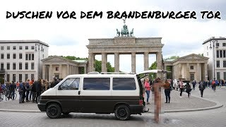 CAMPER-DUSCHE vor dem Brandenburger Tor | HEIMREISE MAKING OF #3