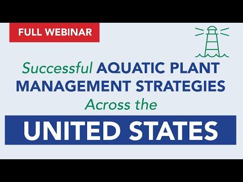Successful Aquatic Plant Management Strategies Across The United States