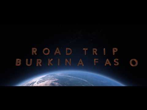 Road Trip Burkina Faso 2018 Banfora - Fada N`Gourma - Pama / Thialy