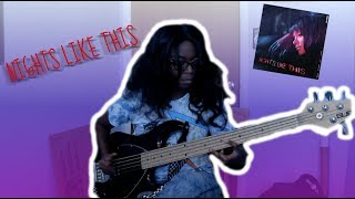 Kehlani | Nights Like This (ft. Ty Dolla $ign) [BASS COVER]