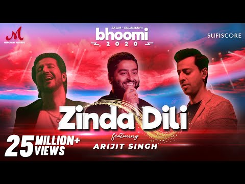 Zinda Dili - Arijit Singh | Salim Sulaiman  | Bhoomi 2020 | Sufiscore | Merchant Rec| New Song Video