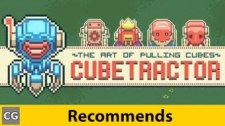 Best Indie Games | CG Recommends: Cubetractor | Push & Pull