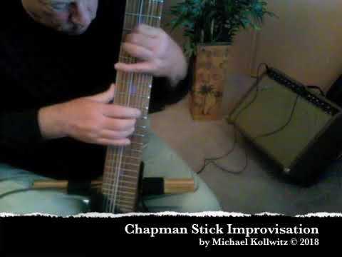 Chapman Stick Improvisation #6 (November 12, 2018) by Michael Kollwitz ©2018