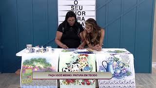 Baixar Márcia Spassapan no Programa De Bem Com A Vida | Pintura Em Tecido