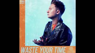 Conor Maynard - Waste Your Time (Official Audio)