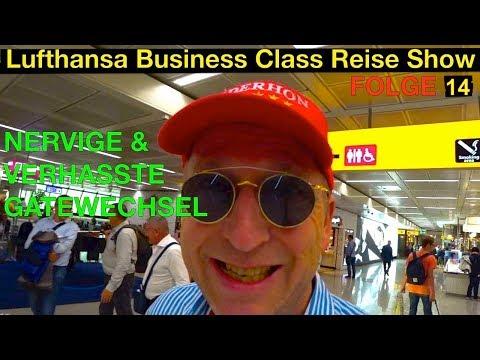 Nervige und verhasste Gatewechsel   Lufthansa Business Class Reise Show   Der HON Circle